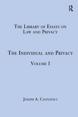 the individual and privacy volume i professor joseph a  the individual and privacy volume i