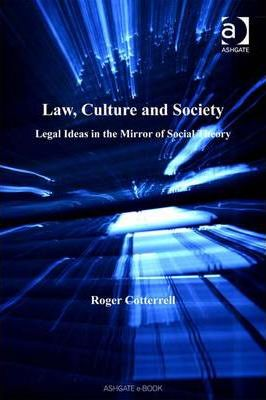 Law, Culture and Society
