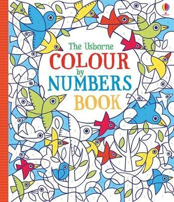 Colour by Numbers : Fiona Watt : 9781409536451