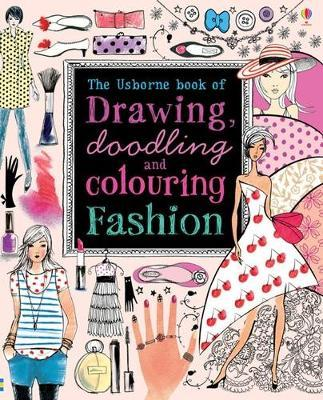 Drawing, Doodling and Colouring Fashion