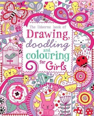Drawing, Doodling and Colouring for Girls