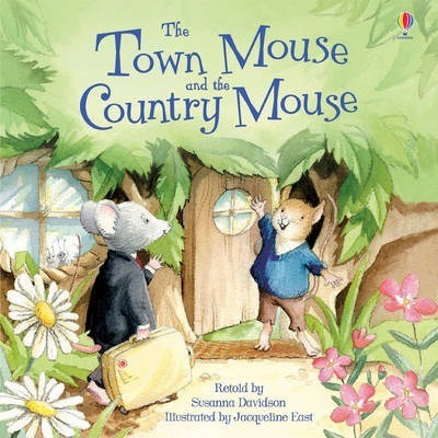 The Town Mouse & the Country Mouse