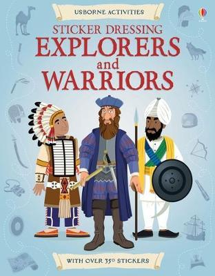 Explorers and Warriors