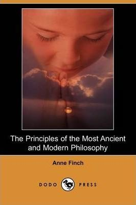The Principles of the Most Ancient and Modern Philosophy (Dodo Press)