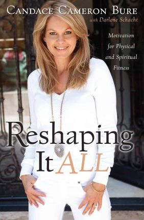 Reshaping It All : Motivation for Physical and Spiritual Fitness
