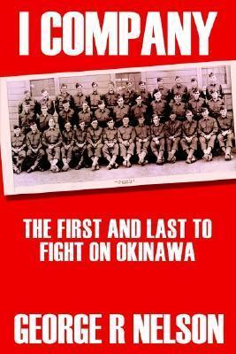 I Company: the First and Last to Fight on Okinawa