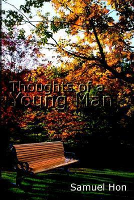Thoughts of a Young Man
