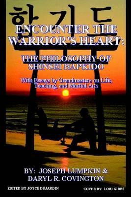 Essay On Terrorism In English Encounter The Warriors Heart The Philosophy Of Shinsei Hapkido With  Essays By Grandmasters On High School Persuasive Essay Topics also Thesis Statement For Analytical Essay Encounter The Warriors Heart The Philosophy Of Shinsei Hapkido  High School Sample Essay