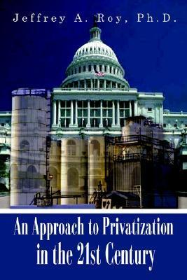 An Approach to Privatization in the 21st Century