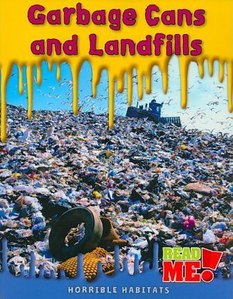 Garbage Cans and Landfills