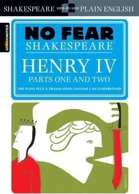 Henry IV Parts One and Two (No Fear Shakespeare)