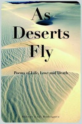 As Deserts Fly