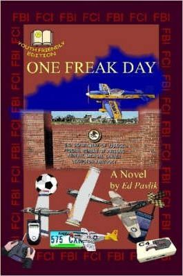 One Freak Day (Youth Friendly Edition)