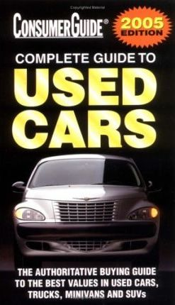 2005 Complete Guide to Used Cars