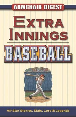 Extra Innings Baseball  All-Star Stories, Stats, Lore & Legends