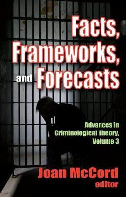 Facts, Frameworks, and Forecasts