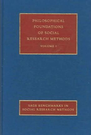 Philosophical Foundations Of Social Research Methods Malcolm Williams 9781412903820