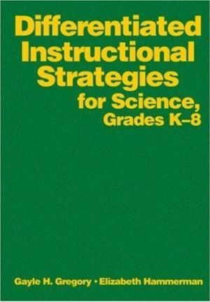 Differentiated Instructional Strategies For Science Grades K 8
