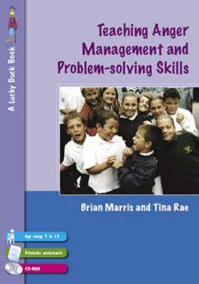 Teaching Anger Management And Problem Solving Skills For 9 12 Year Olds