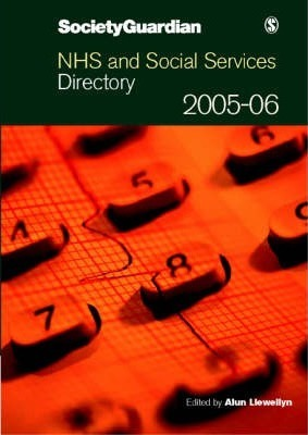 Society Guardian NHS and Social Services Directory 2005/6