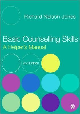 Counselling Skills For Beginners And Helpers.