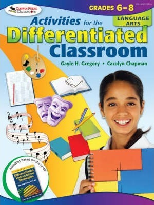 Activities for the Differentiated Classroom: Language Arts, Grades 6-8