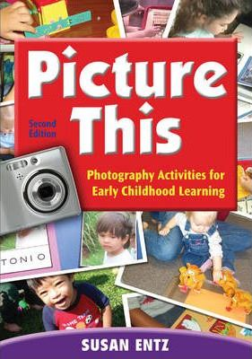 Astrosadventuresbookclub.com Picture This : Photography Activities for Early Childhood Learning Image
