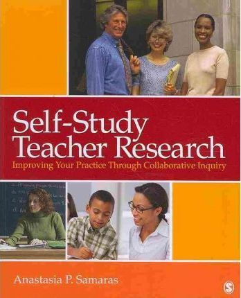 Self-Study Teacher Research | SAGE Publications Inc