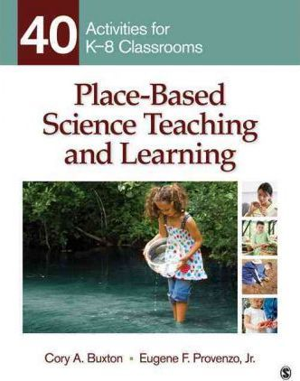 4ca1ebd2d10d8 Place-Based Science Teaching and Learning : Cory A. Buxton ...