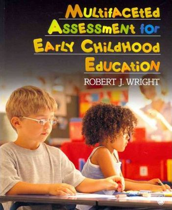 BUNDLE: Wright: Multifaceted Assessment for Early Childhood Education + Pierangelo: Understanding Assessment in the Special Education Process