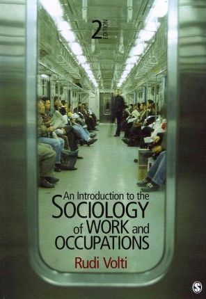 An Introduction to the Sociology of Work and Occupations