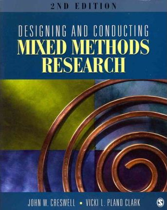 BUNDLE: Creswell: Designing & Conducting Mixed Methods Research 2e + Plano Clark: The Mixed Methods Reader