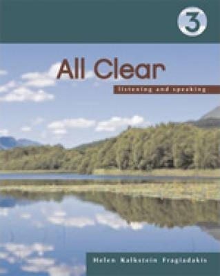 All Clear 3: Listening and Speaking