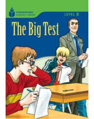 The Big Test: Foundations Reading Library 5