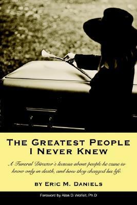 The Greatest People I Never Knew