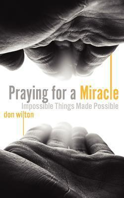 Praying for a Miracle