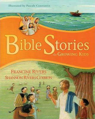 Bible Stories for Growing Kids