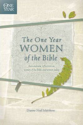 One Year Women Of The Bible, The