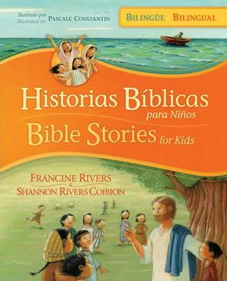 Historias Biblicas Para Ninos / Bible Stories for Kids (Bilingue / Bilingual)