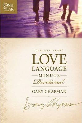 The One Year Love Language Minute Devotional