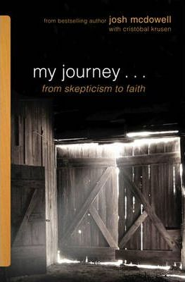 My Journey-- From Skepticism to Faith