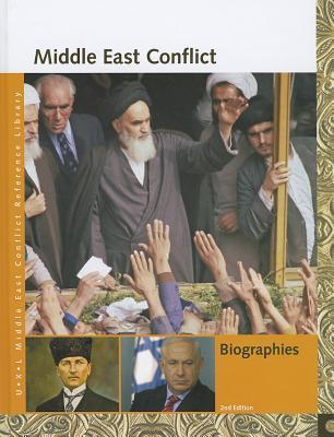 Middle East Conflict: Biographies
