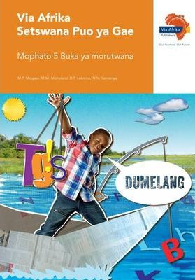 Via Afrika Setswana: Gr 5: Learner's book