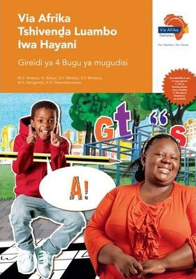 Via Afrika Tshivenda: Gr 4: Teacher's Guide
