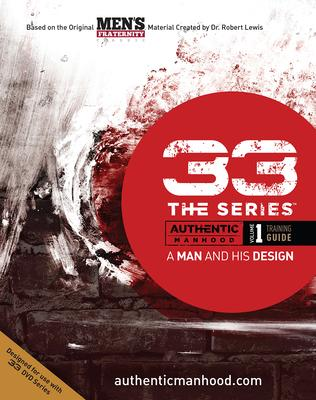 33 The Series, Volume 1 Training Guide