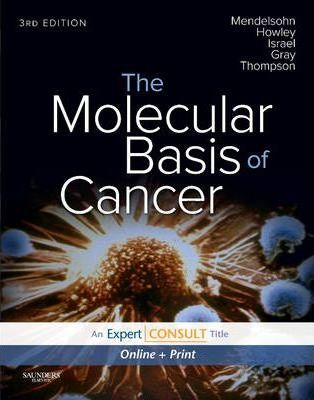 The Molecular Basis of Cancer  Expert Consult - Online and Print