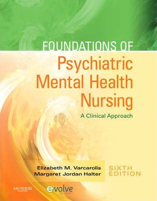 Foundations Of Psychiatric Mental Health Nursing Elizabeth