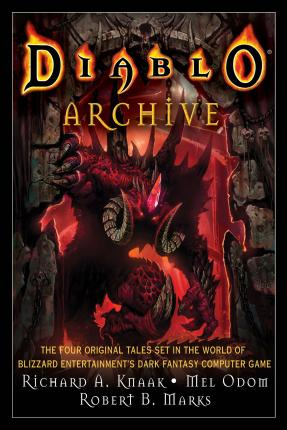 The Diablo Archive: Inc. Legacy of Blood, The Kingdom of Shadow, Moon of the Spider & Demonsbane