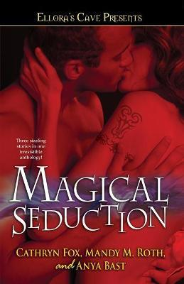 Magical Seduction: Ellora's Cave