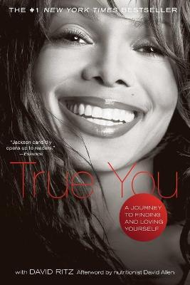 True You : A Journey to Finding and Loving Yourself – Janet Jackson